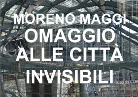 30.01.2014 | OMAGGIO ALLE CITTA' INVISIBILI