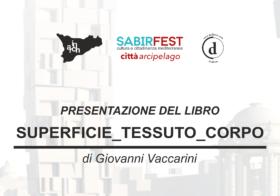 14.10.2016 | GIOVANNI VACCARINI | SUPERFICIE_TESSUTO_CORPO