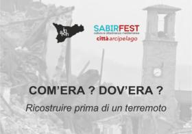 15.10.2016 | COM'ERA ? DOV'ERA ? | RICOSTRUIRE PRIMA DI UN TERREMOTO