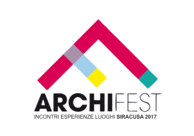 12-20.05.2017 | ARCHIFEST 2017 – incontri esperienze luoghi