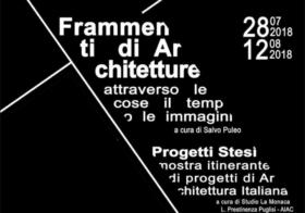 28.07.2018 | FRAMMENTI DI ARCHITETTURA